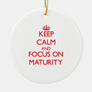 Keep Calm and focus on Maturity Double-Sided Ceramic Round Christmas Ornament