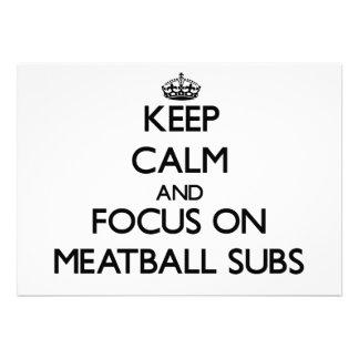 Keep Calm and focus on Meatball Subs Invites