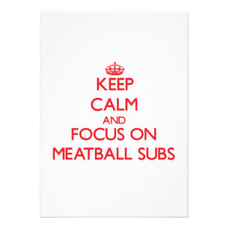 Keep Calm and focus on Meatball Subs Personalized Invitation