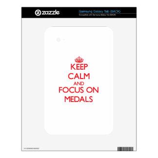 Keep Calm and focus on Medals Samsung Galaxy Tab Skin