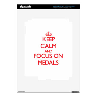 Keep Calm and focus on Medals Skins For iPad 3