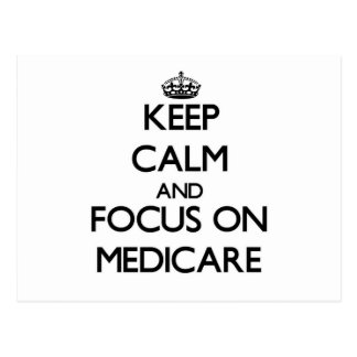Keep Calm and focus on Medicare Post Card