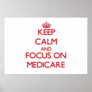 Keep Calm and focus on Medicare Print