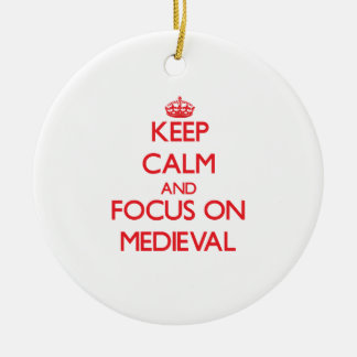 Keep Calm and focus on Medieval Ornaments