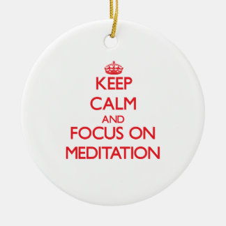 Keep Calm and focus on Meditation Christmas Tree Ornaments