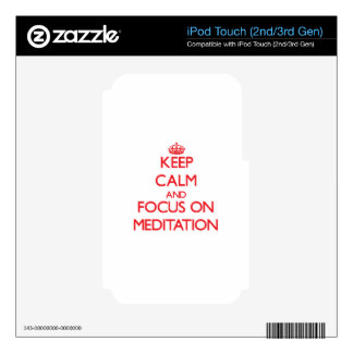 Keep Calm and focus on Meditation iPod Touch 3G Decal