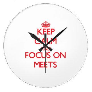 Keep Calm and focus on Meets Wallclock