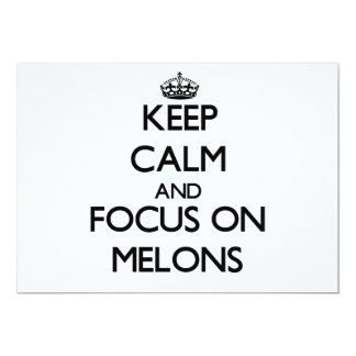 Keep Calm and focus on Melons 5x7 Paper Invitation Card