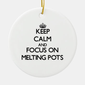 Keep Calm and focus on Melting Pots Christmas Ornaments