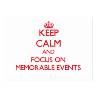 Keep Calm and focus on Memorable Events Business Cards
