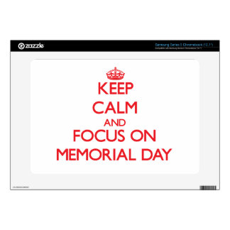 Keep Calm and focus on Memorial Day Samsung Chromebook Decal