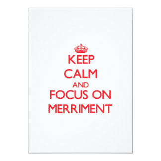 Keep Calm and focus on Merriment 5x7 Paper Invitation Card