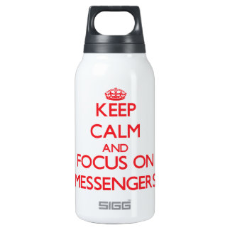 Keep Calm and focus on Messengers 10 Oz Insulated SIGG Thermos Water Bottle