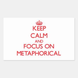 Keep Calm and focus on Metaphorical Rectangular Sticker