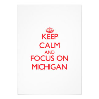 Keep Calm and focus on Michigan Invite