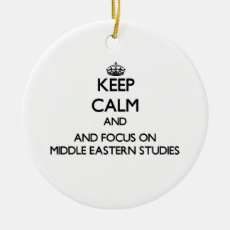 Keep calm and focus on Middle Eastern Studies Double-Sided Ceramic Round Christmas Ornament
