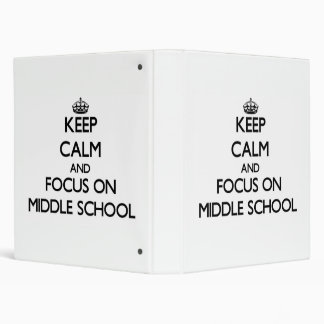 Keep Calm and focus on Middle School Binders