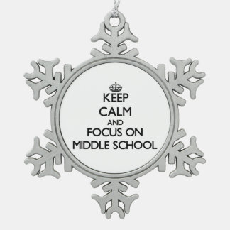 Keep Calm and focus on Middle School Snowflake Pewter Christmas Ornament