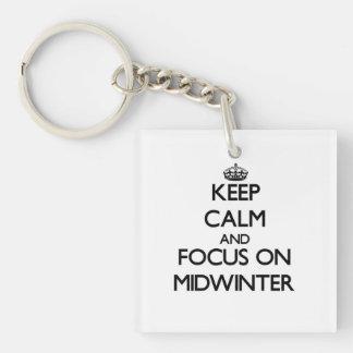 Keep Calm and focus on Midwinter Acrylic Key Chain