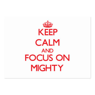 Keep Calm and focus on Mighty Business Card Template
