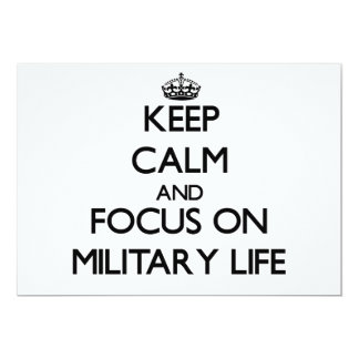 Keep Calm and focus on Military Life 5x7 Paper Invitation Card
