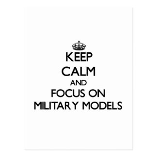 Keep calm and focus on Military Models Postcard