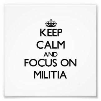Keep Calm and focus on Militia Photo