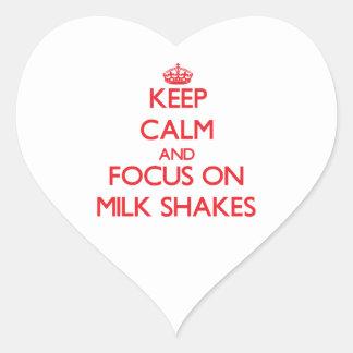 Keep Calm and focus on Milk Shakes Heart Sticker