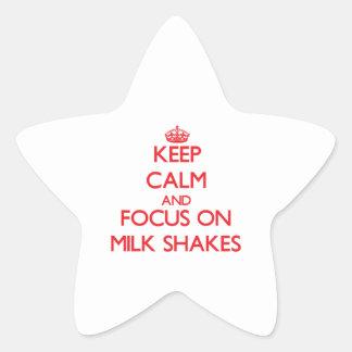 Keep Calm and focus on Milk Shakes Star Sticker