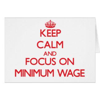 Keep Calm and focus on Minimum Wage Greeting Card