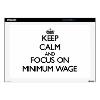 """Keep Calm and focus on Minimum Wage Decals For 17"""" Laptops"""