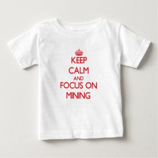 Keep Calm and focus on Mining Shirt