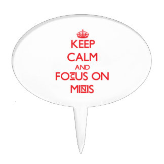 Keep Calm and focus on Minis Cake Pick