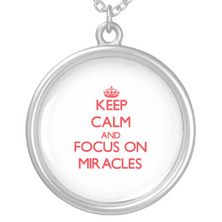 Keep Calm and focus on Miracles Jewelry