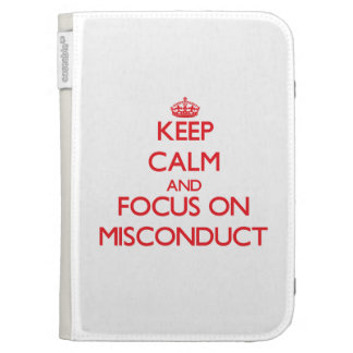 Keep Calm and focus on Misconduct Kindle Folio Case