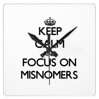 Keep Calm and focus on Misnomers Wallclock