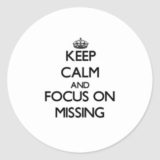 Keep Calm and focus on Missing Stickers