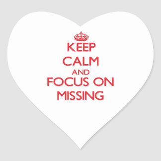 Keep Calm and focus on Missing Sticker