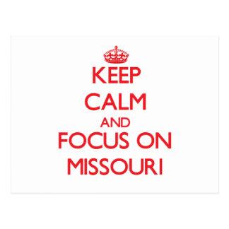Keep Calm and focus on Missouri Postcard