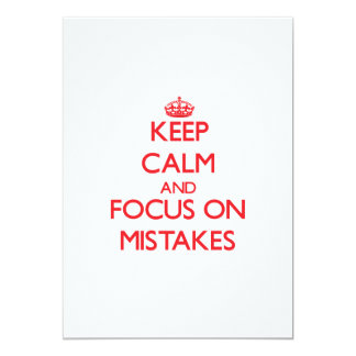Keep Calm and focus on Mistakes Cards