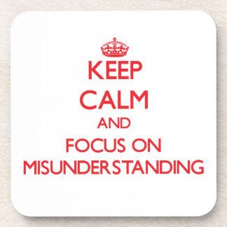 Keep Calm and focus on Misunderstanding Beverage Coaster