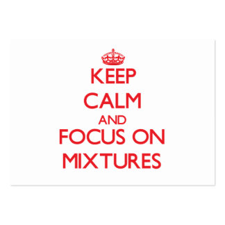 Keep Calm and focus on Mixtures Business Card Templates