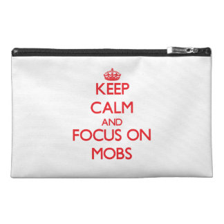 Keep Calm and focus on Mobs Travel Accessory Bags
