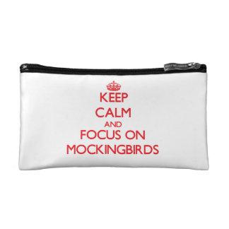 Keep Calm and focus on Mockingbirds Makeup Bags