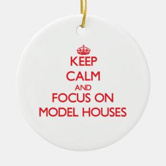 Keep calm and focus on Model Houses Christmas Ornaments