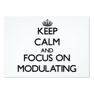 Keep Calm and focus on Modulating Custom Announcement