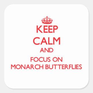 Keep Calm and focus on Monarch Butterflies Sticker