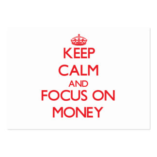 Keep Calm and focus on Money Business Card Template