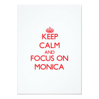 Keep Calm and focus on Monica 5x7 Paper Invitation Card