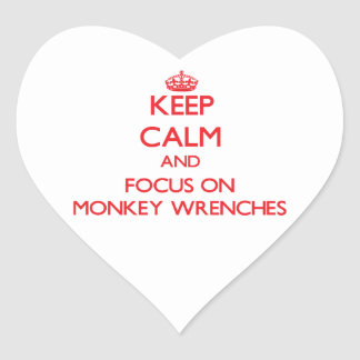 Keep Calm and focus on Monkey Wrenches Heart Sticker